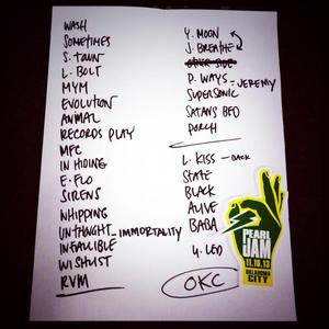 Setlist photo from Pearl Jam - Chesapeake Energy Arena, Oklahoma City, OK, USA - 16. Nov 2013